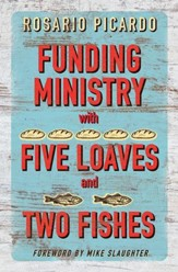 Funding Ministry with Five Loaves and Two Fishes - eBook