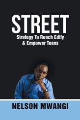 STREET: Strategy to Reach Edify & Empower Teens - eBook