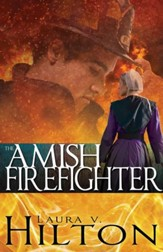 The Amish Firefighter - eBook