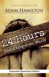 24 Hours That Changed the World - Expanded Edition
