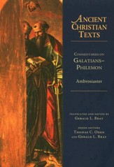 Commentaries on Galatians to Philemon: Ancient Christian Texts [ACT]