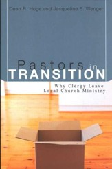 Pastors in Transition: Why Clergy Leave Local Ministry