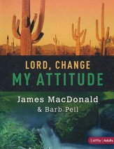 Lord, Change My Attitude, Member Book
