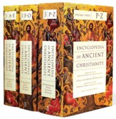 Encyclopedia of Ancient Christianity, 3 Volumes