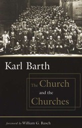 The Church and the Churches, revised ed.