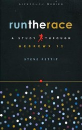 Run the Race: A Study Through Hebrews 12