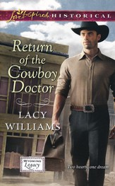 Return of the Cowboy Doctor
