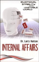 Internal Affairs: Emotional Stability in an Unstable World