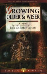 Growing Older and Wiser, LifeGuide Topical Bible Studies