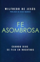 Fe Asombrosa  (Amazing Faith)