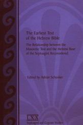 The Earliest Text of the Hebrew Bible: The Relationship between the Masoretic Text & the Hebrew base of the LXX