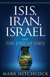 ISIS, Iran, Israel: And the End of Days - eBook