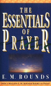 The Essentials of Prayer