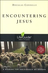 Encountering Jesus, LifeGuide Topical Bible Studies