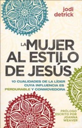 La Mujer al Estilo de Jesús  (The Jesus-Hearted Woman)