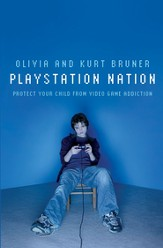 Playstation Nation: Protect Your Child from Video Game Addiction - eBook