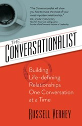 The Conversationalist: Building Life-defining Relationships One Conversation at a Time - eBook
