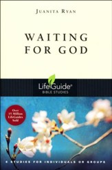 Waiting for God, LifeGuide Topical Bible Studies