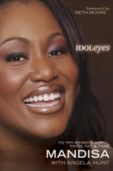 Idoleyes: My New Perspective on Faith, Fat & Fame - eBook