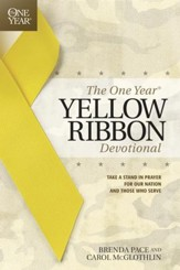 The One Year Yellow Ribbon Devotional: Take a Stand in Prayer for Our Nation and Those Who Serve - eBook