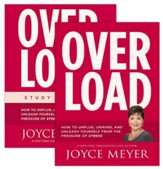 Overload: How to Unplug, Unwind, and Unleash Yourself from the Pressure of Stress, Book & Study Guide