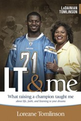 LT & Me: What Raising a Champion Taught Me about Life, Faith, and Listening to Your Dreams - eBook
