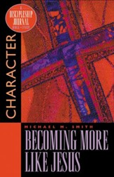 Becoming More Like Jesus, Discipleship Journal Bible Study