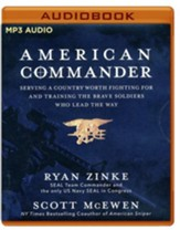 American Commander: Serving a Country Worth Fighting For and Training the Brave Soldiers Who Lead the Way - unabridged audio book on MP3-CD