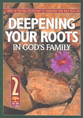 Deepening Your Roots in God's Family: #2  - Slightly Imperfect