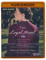 The Loyal Heart - unabridged audio book on MP3-CD