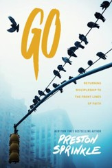 Go: Returning Discipleship to the Frontlines of Faith - eBook