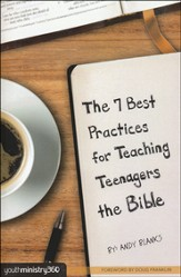 The 7 Best  Practices for Teaching Teenagers the Bible