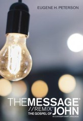 The Message Gospel of John in Contemporary Language - eBook