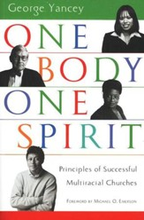 One Body, One Spirit: Principles of Successful Multiracial Churches