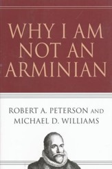 Why I Am Not an Arminian - Slightly Imperfect