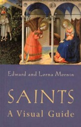 Saints: A Visual Guide