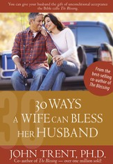 30 Ways a Wife Can Bless Her Husband - eBook