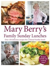 Mary Berry's Family Sunday Lunches / Digital original - eBook
