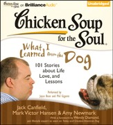 Chicken Soup for the Soul: What I Learned from the Dog Unabridged Audiobook on CD