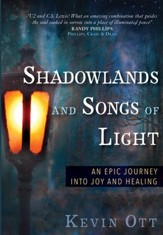 Death, Narnia, and Songs of Experience: An Epic Journey Into Joy and Healing - eBook
