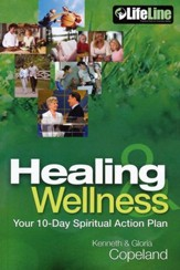 Healing & Wellness: Your 10-Day Spiritual Action Plan