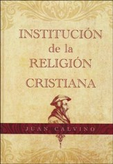 Institución de la Religión Cristiana  (Institutes of Christian Religion)