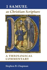 1 Samuel as Christian Scripture: A Theological Commentary - eBook