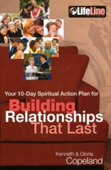 Building Relationships That Last: Your 10-Day Spiritual Action Plan, Book with DVD