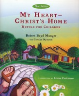 My Heart, Christ's Home: Retold for Children  - Slightly Imperfect