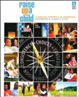 Raise Up A Child, Study Guide
