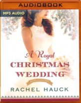 #4: A Royal Christmas Wedding - unabridged audio book on MP3-CD