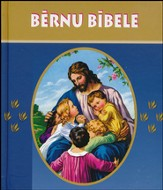 Latvian Children's Bible, 184 Stories / Bernu Bibele, Hardcover