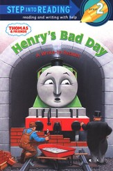 Step Into Reading and Writing, Level 2: Thomas & Friends;  Henry's Bad Day
