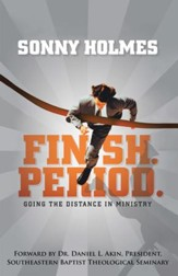 Finish. Period.: Going the Distance in Ministry - eBook